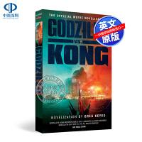 现货英文原版 哥斯拉3 哥斯拉大战金刚 官方电影小说 Godzilla vs. Kong:The Movie Novel
