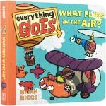 【发顺丰】英文原版绘本Everything Goes: What Flies in the Air? 什么在空中飞?亲