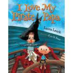 【预订】I Love My Pirate Papa