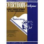 【预订】Everybody Likes the Piano: A Direct Modern Approach to