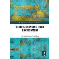 【预订】Delhi's Changing Built Environment 9781138907584