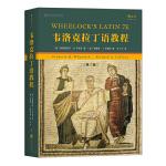 韦洛克拉丁语教程(第7版):Wheelock's Latin,7th Edition