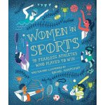Women in Sports: 50 Fearless Athletes Who Played to Win 英文原
