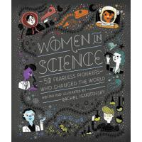 Women in Science: 50 Fearless Pioneers Who Changed the World 50个改变世界的女科学家 STEM图书