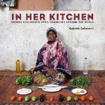 【预订】In Her Kitchen: Stories and Recipes from Grandmas Aroun