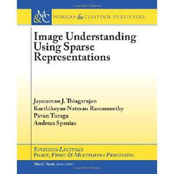 【预订】Image Understanding Using Sparse Representations 美国库房发货,通常付款后3-5周到货!
