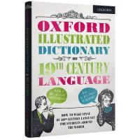 英文原版 Oxford Illustrated Dictionary of 19th Century Language 牛津图解词典 19世纪用语 英英词典 英文版进口工具书正版