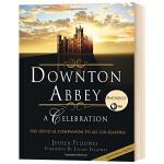 唐顿庄园六季官方指南 英文原版 Downton Abbey A Celebration 英文文学 精装 进口原版英语书