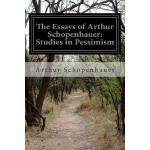 【预订】The Essays of Arthur Schopenhauer: Studies in Pessimism