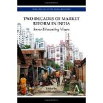 【预订】Two Decades of Market Reform in India: Some Dissenting