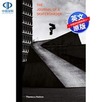 英文原版 滑板者的旅程摄影 The Journal of a Skateboarder 精装艺术书 街道摄影 画册
