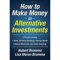 【预订】How to Make Money in Alternative Investments