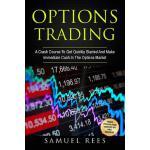 【预订】Options Trading: A Crash Course to Get Quickly Started