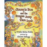 【预订】Jimmy's Boa and the Bungee Jump Slam Dunk
