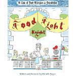 【预订】Food Fight Knight: A Tale of Food Allergies and Friends