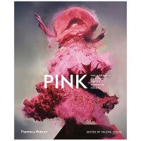 【预订】【T&H】Pink 粉红:粉红色在时尚、艺术和文化中的历史和意义 英文艺术史原版图书