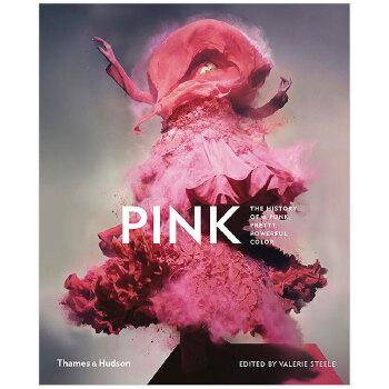 【预订】【T&H】Pink 粉红:粉红色在时尚、艺术和文化中的历史和意义 英文艺术史原版图书 原版进口 一般付款后8-10周发货