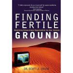 【预订】Finding Fertile Ground: Identifying Extraordinary Oppor