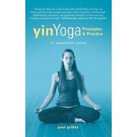 英文原版 阴瑜伽:原理与实践 Yin Yoga: Principles and Practice