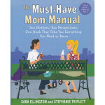 MUST-HAVE MOM MANUAL, THE(ISBN=9780345499875) 英文原版