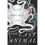 【预订】The Last Animal9781619021822