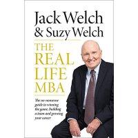现货英文原版 杰克・韦尔奇THE REAL-LIFE MBA: The no-nonsense guide to wi