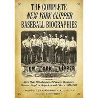 【预订】The Complete New York Clipper Baseball Biographies 2 Vo