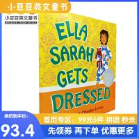英文原版Ella Sarah Gets Dressed 萨拉就要这样穿 精装 [4-8岁]