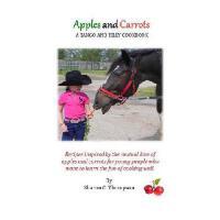 【预订】Apples and Carrots: A Tango and Tilly Cookbook