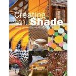 【预订】Creating Shade: Design, Construction, Technology 978303