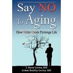 【预订】Say No to Aging: How Nitric Oxide (No) Prolongs Life