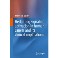 【预订】Hedgehog signaling activation in human cancer and its c
