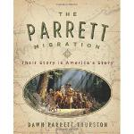 【预订】The Parrett Migration: Their Story Is America's Story