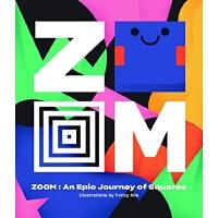 现货英文原版 缩放-穿越正方形的史诗之旅 ZOOM - An Epic Journey Through Squares英