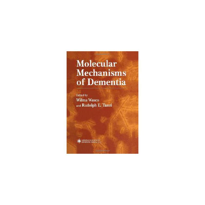 【预订】Molecular Mechanisms of Dementia 美国库房发货,通常付款后3-5周到货!