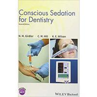 【预订】Conscious Sedation For Dentistry 2Nd Edition 9781119274