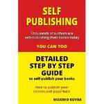 【预订】Self-Publishing / Detailed Step by Step Guide: How to P