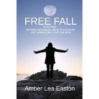 【预订】Free Fall: A Memoir of a Family Surviving the Suicide o