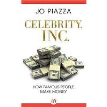 【预订】Celebrity, Inc.: How Famous People Make Money9781480480407 美国库房发货,通常付款后3-5周到货!