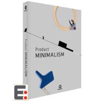 Product MINIMALISM 产品极简主义 产品设计图书 工业产品结构造型设计画册