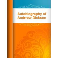 Autobiography of Andrrew Dickson White(电子书)