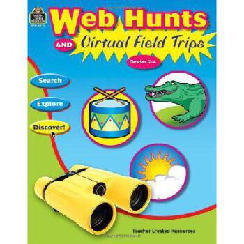 【预订】Web Hunts and Virtual Field Trips: Grades 2-4 美国库房发货,通常付款后3-5周到货!