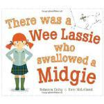 【预订】There Was a Wee Lassie Who Swallowed a Midgie