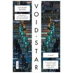 【预订】VOID STAR 空虚星球 英文原版科幻小说 Zachary Mason