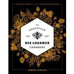 【预订】The Asheville Bee Charmer Cookbook: Sweet and Savory Re