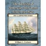 【预订】The Masting of American Merchant Sail in the 1850s: An