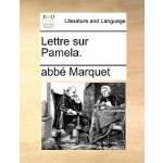 【预订】Lettre Sur Pamela. 9781140855323