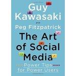 The Art of Social Media: Power Tips for Power Users ISBN:97
