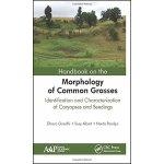 【预订】Handbook on the Morphology of Common Grasses 9781771882