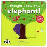 原装正版 英语绘本机关书 I thought I saw a Elephant 游戏互动操作纸板书 3-6岁